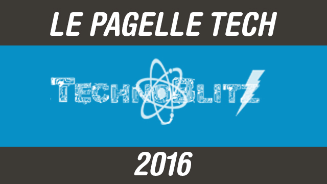 Pagelle 2016 di TechnoBlitz.it