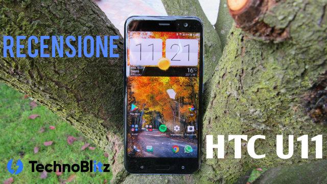HTC U11, ne vale ancora la pena SEI mesi dopo? RECENSIONE