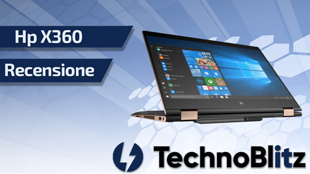 hp pavillion x360 recensione by technoblitz