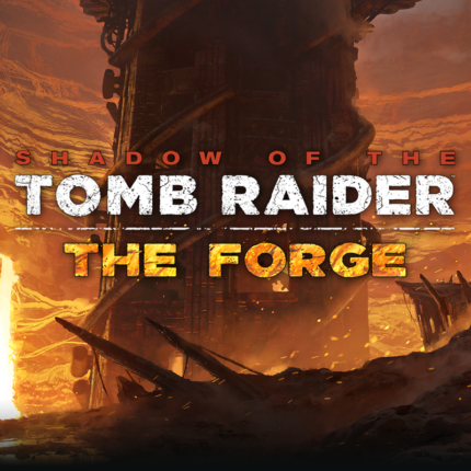 The Forge Tomb Raider